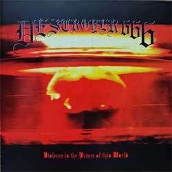DESTROYER 666 ''Violence Is The Prince Of The World'' (1995 RI 2001 Australian press, MIM 7320-2 CD, matrix DESTROYER 666 ML-DISK 3139, mint/mint) (CD) (D)