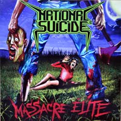 NATIONAL SUICIDE ''Massacre Elite'' (2017 Russian press, FO1331CD, mint/mint, new)(CD)