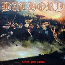 винил LP BATHORY ''Blood Fire Death'' (1988 RI 2014 Sweden press, heavy 180 gr vinyl, BMLP666-4, barcodes 4012743000410, 602276000410, new, sealed)