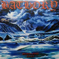 винил LP BATHORY ''Nordland I & II'' (2LP-gatefold) (2002/2003 RI 2014 Sweden press, heavy 180 gr vinyl, BMLP666-21, new, sealed)