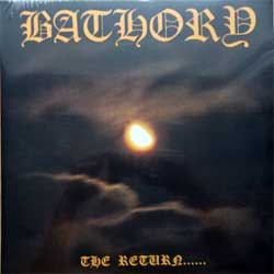 винил LP BATHORY ''The Return…'' (1985 RI 2013 Sweden press, heavy 180 gr vinyl, BMLP666-2, new, sealed)