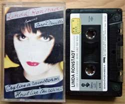 аудиокассета LINDA RONSTADT (featuring AARON NEVILLE) ''Cry Like A Rainstorm - Howl Like The Wind'' (1989 Turkey RARE press, 60872-4, ex+/mint) (MC2003)