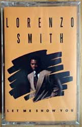 аудиокассета LORENZO SMITH ''Let Me Show You'' (1990 USA press, Dolby HX PRO B NR, D470953, mint/mint, still sealed!) (MC3485)