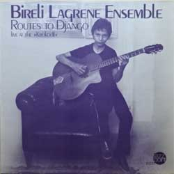 винил LP BIRELI LAGRENE ENSEMBLE ''Routes To Django (Live At The ''Krokodil'')'' (1980 German press, laminated, 1003, ex-/ex+)