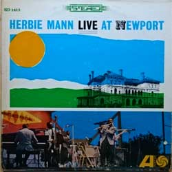 винил LP HERBIE MANN ''Live At Newport'' (1963 RI USA press, label insert, SD 1413, vg+/vg+)