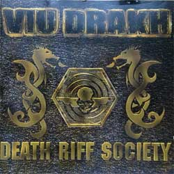 VIU DRAKH ''Death Riff Society'' (2001 German press, MOON 042, mint/ex) (CD)