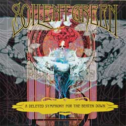 SOILENT GREEN ''A Deleted Symphony For The Beaten Down'' (2001 USA press, poster-booklette, RR 6481-2, mint/mint(CD)