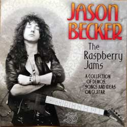 CACOPHONY (JASON BECKER) ''The Raspberry Jams (A Collection Of Demos, Songs And Ideas On Guitar)'' (1999 Holland press, SH11342, matrix *SH 1134.2 #1 ODR*, ex+/mint) (CD) (D)