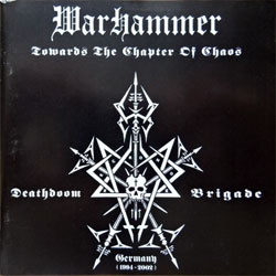 WARHAMMER ''Towards The Chapter Of Chaos'' (2003 German press, NB 1101-2, matrix Technicolor, near mint/near mint) (CD)