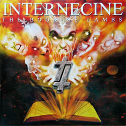 INTERNECINE ''The Book Of Lambs'' (2001 Holland press, HHR072, mint/mint) CD)