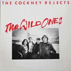 винил LP COCKNEY REJECTS ''The Wild Ones'' (1982 German press, insert, INT 147.920 (AKA 1), near mint/near mint)