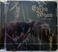 ELECTRIC WIZARD (ETERNAL/THY GRIEF ETERNAL/LORD OF PUTREFACTION) ''Pre-Electric Wizard 1989-1994'' (2006 RI 2019 UK press, RISECD070, new, sealed) (CD)