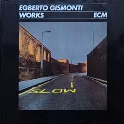 винил LP EGBERTO GISMONTI ''Works'' (1984 German press, insert, laminated, 823 269-1, near mint/ex)