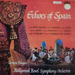 винил LP CARMEN DRAGON conductiong HOLLYWOOD BOWL SYMPHONY ORCHESTRA ''Echoes of Spain'' (1955 Cuba press, near mint/near mint)