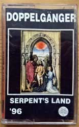 аудиокассета DOPPELGANGER ''Serpent's Land'' (1996 Russian press, 1996003/169, ex+/mint) (MC3759) (D)