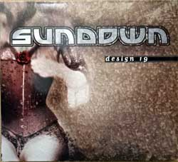 SUNDOWN ''Design 19'' (1997 German press, limited edition, 3 bonus-tracks, 77194-2, mint/mint) (digipak) (CD)