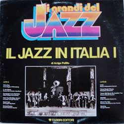 винил LP I Grandi Del Jazz: IL JAZZ IN ITALIA - I (1981 Italy press, gatefold, booklette, ex+/vg+)