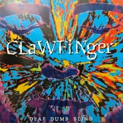 CLAWFINGER ''Deaf Dumb Blind'' (1993 German press, 4509-93245-2, matrix WME, ex+/mint) (CD)