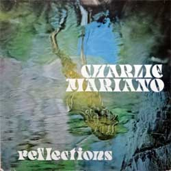 винил LP CHARLIE MARIANO ''Reflections'' (1974 RI 2001 German press for Finnish label, 0927-40165-1,