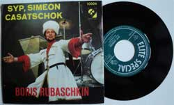 винил LP BORIS RUBASCHKIN (БОРИС РУБАШКИН) ''Syp, Simeon - Casatschok'' (7''single) (German press, near mint/ex)