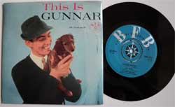 винил LP GUNNAR WIKLUND sjunger till GUNNAR SVENSSONS ORKESTER ''This Is Gunnar (Besame Mucho)'' (4 track 7''single) (1961 Sweden press, laminated, vg+/mint)