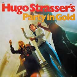 винил LP HUGO STRASSER ''Party In Gold'' (1974 German press, RARE CLUB edition, laminated, 62 982, ex-/ex+)