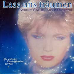 винил LP ANTHONY VENTURA Und Sein Orchester ''Lass Uns Traumen (Die schonsten Klassik-Melodien der Welt)'' (1984 German press, RARE CLUB edition, 41 237 9, vg/vg+)