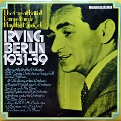 винил LP IRVING BERLIN ''The Great British Dance Bands Play The Music Of Irving Berlin 1931-1939'' (2LP-gatefold) (1976 UK press, laminated, SHB35, ex+/ex+)