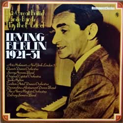 винил LP IRVING BERLIN ''The Great British Dance Bands Play The Music Of Irving Berlin 1921-1931'' (1979 UK press, laminated, SH 353, ex+/ex+)