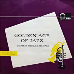 винил LP CLARENCE WILLIAMS BLUE FIVE ''Golden Age Of Jazz'' (8-track 10'') (1961 German press, laminated, J 73 805, vg+/vg+)