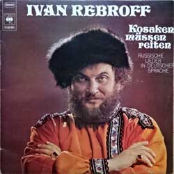 "винил LP IWAN REBROFF (ИВАН РЕБРОВ) ""Kosaken Mussen Reiten"" (1970 UK press, vg+/ex-)"