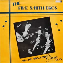 винил LP FIVE SMITH BROS ''Mr. And Mrs. Smith's 5 Little Boys'' (UK press, laminated, MWM 1020, ex/ex)