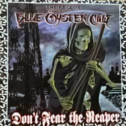 BLUE OYSTER CULT ''Don't Fear The Reaper (The Best Of Blue Oyster Cult)'' (2000 Canada press, CK 65918, matrix DIDP-098415 G4 1A 02, ex/mint) (CD)
