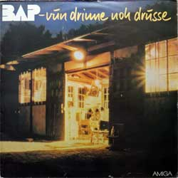 винил LP BAP ''Vun Drinne Noh Drusse'' (1983 East German press, 8 56 027, vg+/vg+)