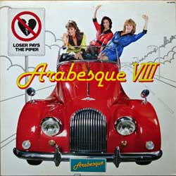 винил LP ARABESQUE ''Arabesque VIII (Loser Pays The Piper)'' (1983 Japan RARE 1st press, insert, VIP-28074, ex-/ex)