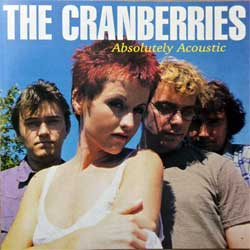 CRANBERRIES ''Absolutely Acoustic'' (1995 USA RARE press, AUS 08102/BMCD 43, near mint/mint) (CD)