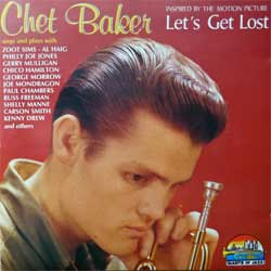 CHET BAKER ''Inspired By The Motion Picture Let's Get Lost'' (1990 Italy press, CD 53100 AAD, matrix LORDISC DIGIP 53100, vg/near mint) (CD)