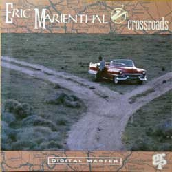 ERIC MARIENTHAL ''Crossroads'' (1991 German press, GRP 96102, matrix SONOPRESS I-2816/GRP96102 E, ex-/near mint) (CD)