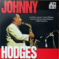 JOHNNY HODGES ''Johnny Hodges (Maestros Del Jazz & Blues Series)'' (1995 Portugal press, 22, matrix SNV AGOSTINI 022 01, mint/near mint) (CD)