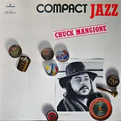 CHUCK MANGIONE ''Chuck Mangione (Compact Jazz Series)'' (1987 German press, 830 696-2, matrix MADE IN GERMANY BY PDO 830 696-2 01 * AJ, ex/mint) (CD)