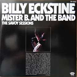 BILLY ECKSTINE ''Mister B. And The Band (The Savoy Sessions Series)'' (1976 RI 1994 Japan press, SV-0264, matrix SV-0264 1A1 C 4Z, near mint/near mint)(CD) (D)
