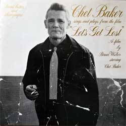 CHET BAKER ''Chet Baker Sings And Plays From The Film ''Let's Get Lost'' (1989 USA press, 3054-2-N, matrix 30542N 6/94 3DA2, near mint/near mint) (CD)
