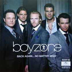 BOYZONE ''Back Again… No Matter What'' (2008 Russian press, 4605026699960, ex/mint) (CD)