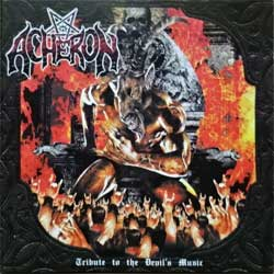 ACHERON ''Tribute To The Devil's Music'' (2003 Greece press, BLR/CD048, matrix ARCADIA, mint/mint) (CD)