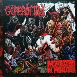 GOREROTTED ''Mutilated In Minutes'' (2000 RI 2002 UK press, DA04CD, matrix HGCD2635 HILTONGROVE, mint/near mint) (CD) (D)
