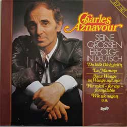 винил LP CHARLES AZNAVOUR ''Siene Grossen Erfolge In Deutsch'' (2LP-gatefold) (1974 German press, laminated, 0086.025, ex+/ex/ex)
