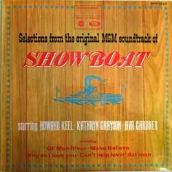 винил LP HOWARD KEEL, KATHRYN GRAYSON, AVA GARDNER ''Selections From The Original MGM Soundtrack Of SHOWBOAT'' (UK press, laminated, MFP 1244, ex-/ex)