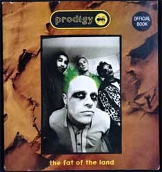 книга PRODIGY ''The Fat Of The Land'' (official book) (1997, UK/Italy, Independent Music Press, формат 23х25 см