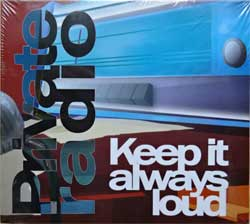 PRIVATE RADIO ''Keep It Always Loud'' (2007 Russian press, SAPCD 140, mint/mint, still sealed)(digipak) (CD)