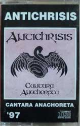 аудиокассета ANTICHRISIS ''Cantara Anachoreta'' (RARE Russian semi-official press, code 389, ex) (MC453)